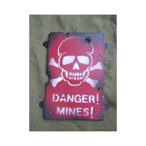 Danger Mines Warning Sign - Relics Replica Weapons