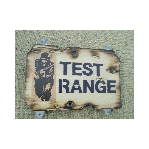 TEST RANGE Military sign - Relics Replica Weapons