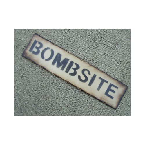 Bombsite Military Sign - Relics Replica Weapons
